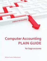 Computer Accounting Plain Guide by Michael Fardon