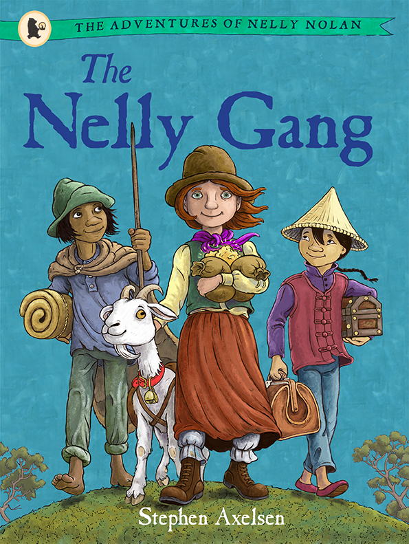 The Adventures of Nelly Nolan 1: The Nelly Gang by Stephen Axelsen image