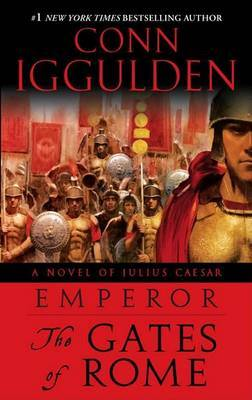 Emperor: The Gates of Rome by Conn Iggulden image