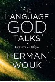Language God Talks, the by Herman Wouk image