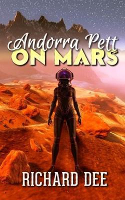 Andorra Pett on Mars by Richard Dee