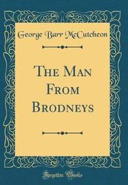 The Man from Brodneys (Classic Reprint) by George , Barr McCutcheon image