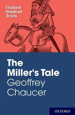 Oxford Student Texts: Geoffrey Chaucer: The Miller's Tale image