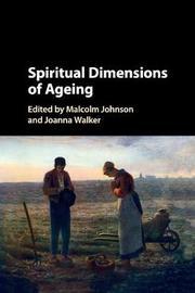 Spiritual Dimensions of Ageing