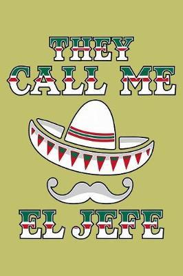 They Call Me Jefe by Books by 3am Shopper image