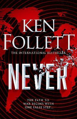 Never by Ken Follett
