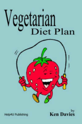 Vegetarian Diet Plan by Ken Davies image