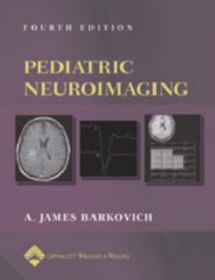 Pediatric Neuroimaging by A.James Barkovich image