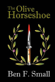 The Olive Horseshoe by Ben F. Small image
