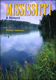 Mississippi: A History by Westley F. Busbee image