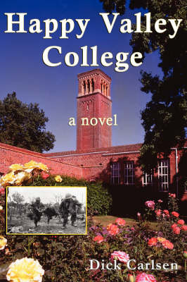 Happy Valley College by Dick Carlsen