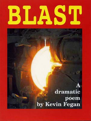Blast by Kevin Fegan