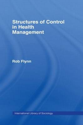 Structures of Control in Health Management by Rob Flynn image