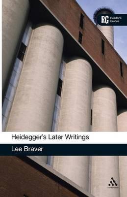 Heidegger's Later Writings by Lee Braver image