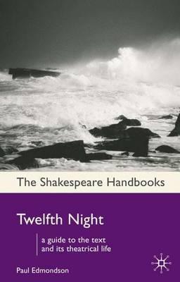 Twelfth Night by W Shakespeare