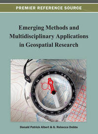 Emerging Methods and Multidisciplinary Applications in Geospatial Research