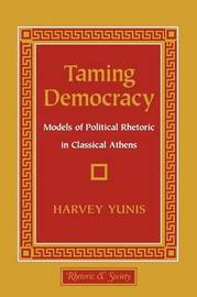 Taming Democracy by Harvey Yunis image