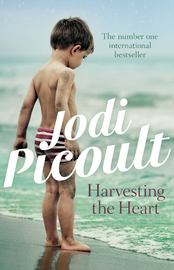 Harvesting the Heart by Jodi Picoult