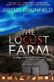 The Locust Farm by Jeremy Dronfield