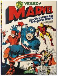 75 Years of Marvel Comics by Roy Thomas