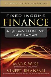 Fixed Income Finance: A Quantitative Approach by Mark Wise image