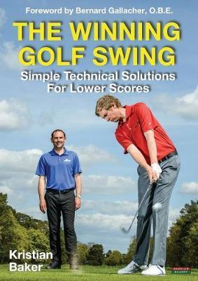 The Winning Golf Swing by Kristian Baker