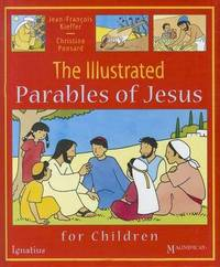 The Illustrated Parables of Jesus by Jean-Franois Kieffer