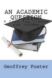 An Academic Question by Geoffrey Foster