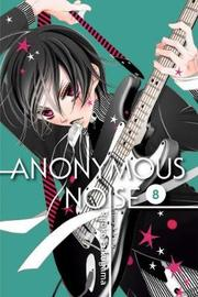 Anonymous Noise, Vol. 8 by Ryoko Fukuyama