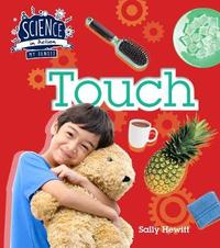 The Senses: Touch by Sally Hewitt
