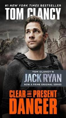 Clear and Present Danger (Movie Tie-In) by Tom Clancy image