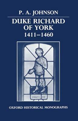 Duke Richard of York 1411-1460 by P.A. Johnson image