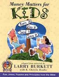 Money Matters for Kids by Larry Burkett