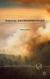 Radical Environmentalism by John Cianchi