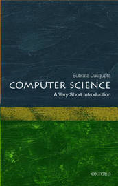 Computer Science: A Very Short Introduction by Subrata Dasgupta