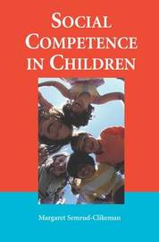 Social Competence in Children by Margaret Semrud-Clikeman