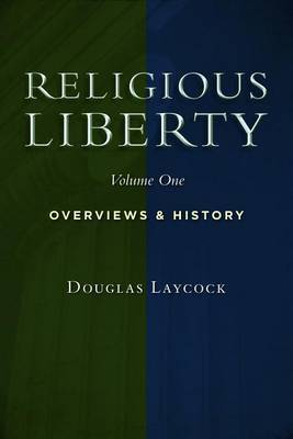 Collected Works on Religious Liberty: v. 1 by Douglas Laycock image