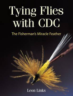 Tying Flies with CDC by Leon Links image