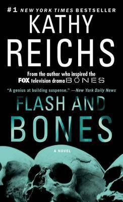 Flash and Bones (Tempe Brennan #14) by Kathy Reichs