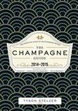 The Champagne Guide 2014-2015 by Tyson Stelzer