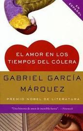 El Amor en los Tiempos del Colera by Gabriel Garcia Marquez image