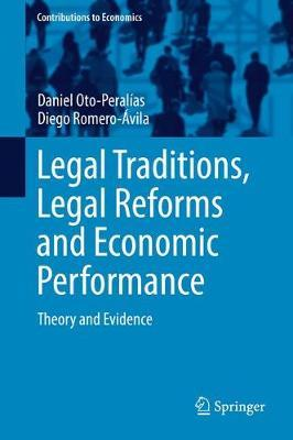 Legal Traditions, Legal Reforms and Economic Performance by Daniel Oto-Peralias image