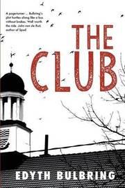 The Club by Edyth Bulbring