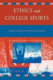 Ethics and College Sports by Peter A French