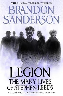 Legion: The Many Lives of Stephen Leeds by Brandon Sanderson