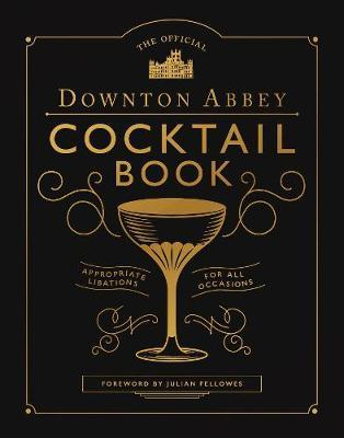 Downton Abbey Cocktail Book by Downton Abbey image