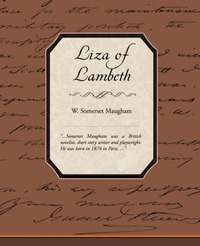 Liza of Lambeth by W.Somerset Maugham