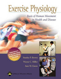 Exercise Physiology: Basis of Human Movement in Health and Disease by Stanley P. Brown image