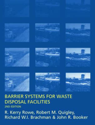 Barrier Systems for Waste Disposal Facilities by Richard Brachman