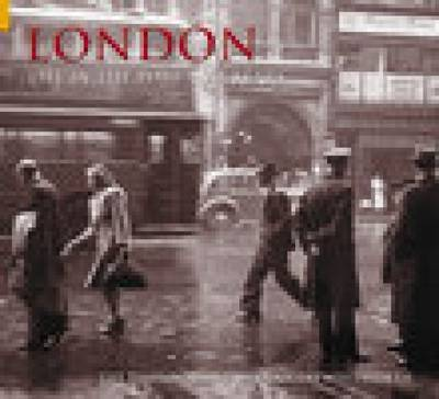 London - Life in the Post-War Years by Douglas Whitworth